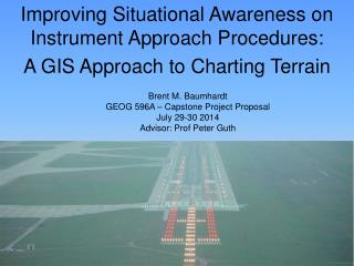 Improving Situational Awareness on Instrument Approach Procedures: