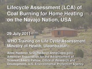 Lifecycle Assessment (LCA) of Coal Burning for Home Heating on the Navajo Nation, USA