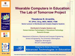 Wearable Computers in Education:  The Lab of Tomorrow Project