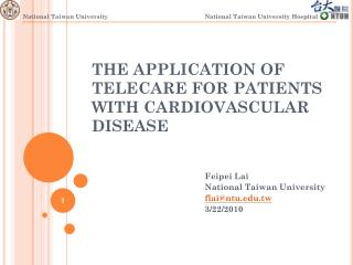 THE APPLICATION OF TELECARE FOR PATIENTS WITH CARDIOVASCULAR DISEASE