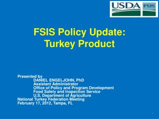 FSIS Policy Update:   Turkey Product