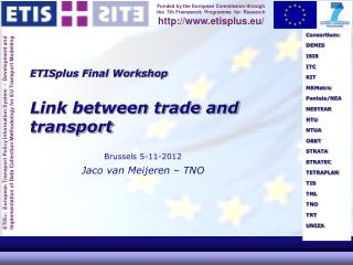 ETISplus Final Workshop Link between trade and transport