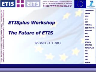 ETISplus Workshop The Future of ETIS