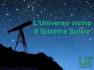 L'Universo vicino – Il Sistema Solare