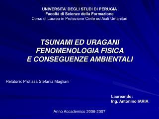 UNIVERSITA' DEGLI STUDI DI PERUGIA Facoltà di Scienze della Formazione