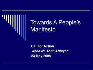 Towards A People's Manifesto