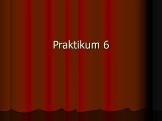 Praktikum 6