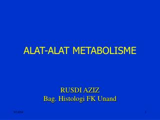 ALAT-ALAT METABOLISME