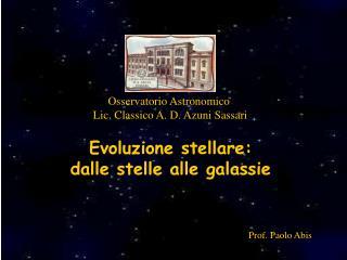 Evoluzione stellare:  dalle stelle alle galassie