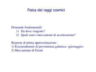 Fisica dei raggi cosmici