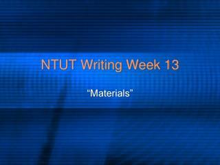 NTUT Writing Week 13