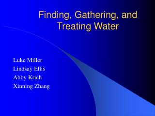 Finding, Gathering, and Treating Water