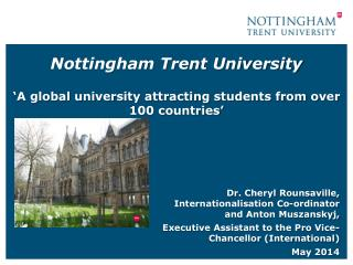 Nottingham Trent University 'A global university attracting students from over 100 countries'