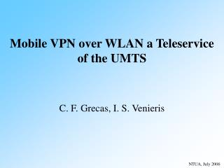 Mobile VPN  over WLAN  a Teleservice  of the UMTS