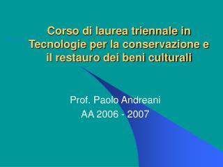 Corso di laurea triennale in Tecnologie per la conservazione e il restauro dei beni culturali