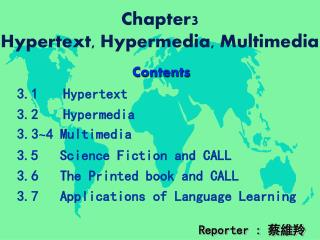 Chapter3  Hypertext, Hypermedia, Multimedia
