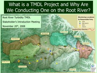 What is a TMDL Project and Why Are We Conducting One on the Root River?