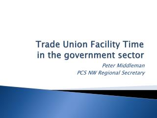 Trade Union Facility Time  in the government sector