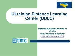 Ukrainian Distance Learning Center (UDLC)