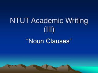 NTUT Academic Writing (III)