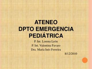 ATENEO DPTO EMERGENCIA PEDIÁTRICA