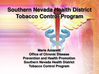 Maria Azzarelli Office of Chronic Disease Prevention and Health Promotion