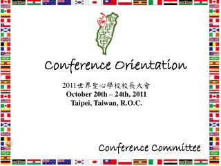 Conference Orientation
