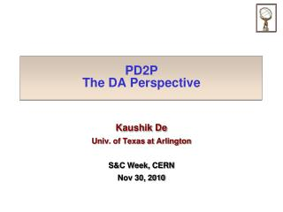 PD2P The DA Perspective
