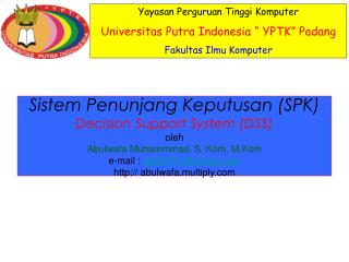 "Yayasan Perguruan Tinggi Komputer  Universitas Putra Indonesia "" YPTK"" Padang"