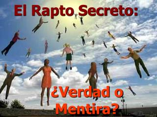 El Rapto Secreto: