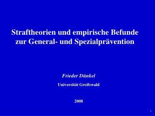 Straftheorien und empirische Befunde zur General- und Spezialpr vention