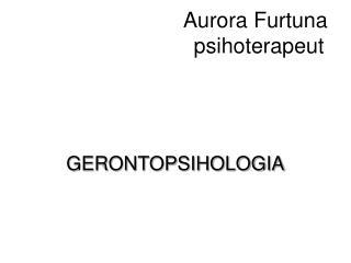 Aurora Furtuna                             psihoterapeut
