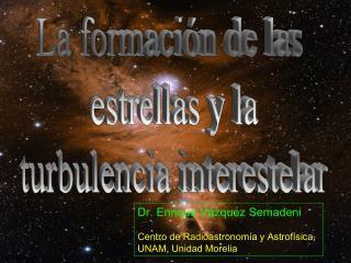 La formación de las  estrellas y la turbulencia interestelar