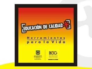 PLAN DE DESARROLLO  BOGOT  POSITIVA: PARA VIVIR MEJOR  2008   2012