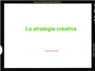 La strategia creativa
