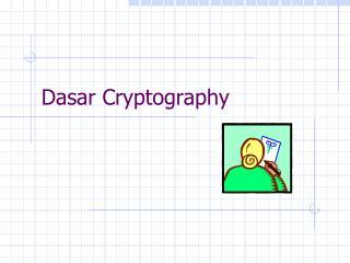 Dasar Cryptography