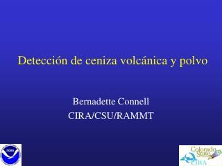 Detección de ceniza volcánica y polvo
