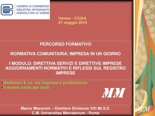PERCORSO FORMATIVO NORMATIVA COMUNITARIA: IMPRESA IN UN GIORNO