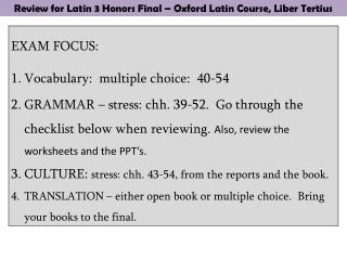 Review for Latin 3 Honors Final – Oxford Latin Course,  Liber Tertius
