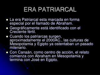 ERA PATRIARCAL