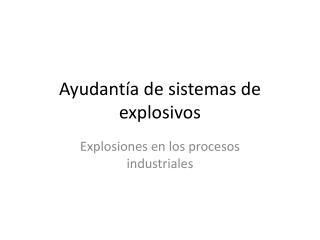 Ayudantía de sistemas de explosivos