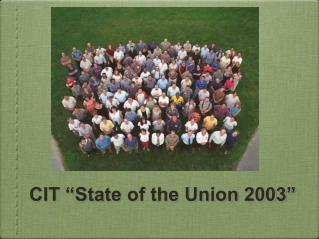 "CIT ""State of the Union 2003"""