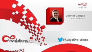 Gabriel  Cálapiz Avaya  Networking