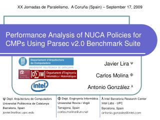 Performance Analysis of NUCA Policies for CMPs Using Parsec v2.0 Benchmark Suite