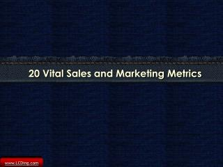 20 Vital Sales and Marketing Metrics