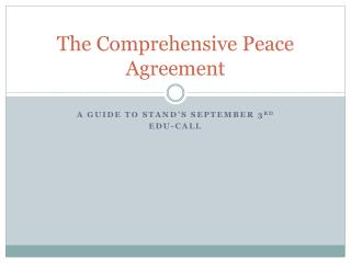 The Comprehensive Peace Agreement