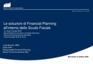 Le soluzioni di Financial Planning  all'interno dello Scudo Fiscale