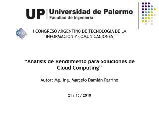 I CONGRESO ARGENTINO DE TECNOLOGIA DE LA INFORMACION Y COMUNICACIONES