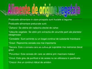 Alimente de origine vegetala