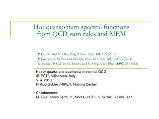 Hot quarkonium spectral functions  from QCD sum rules and MEM